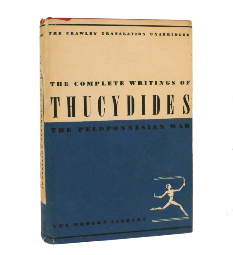 THE COMPLETE WRITINGS OF THUCYDIDES The Peloponnesian War. Thucydides.