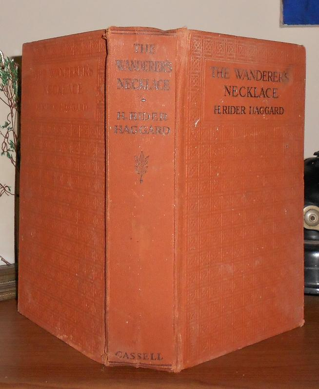 THE WANDERER'S NECKLACE Wanderers. H. Rider Haggard.