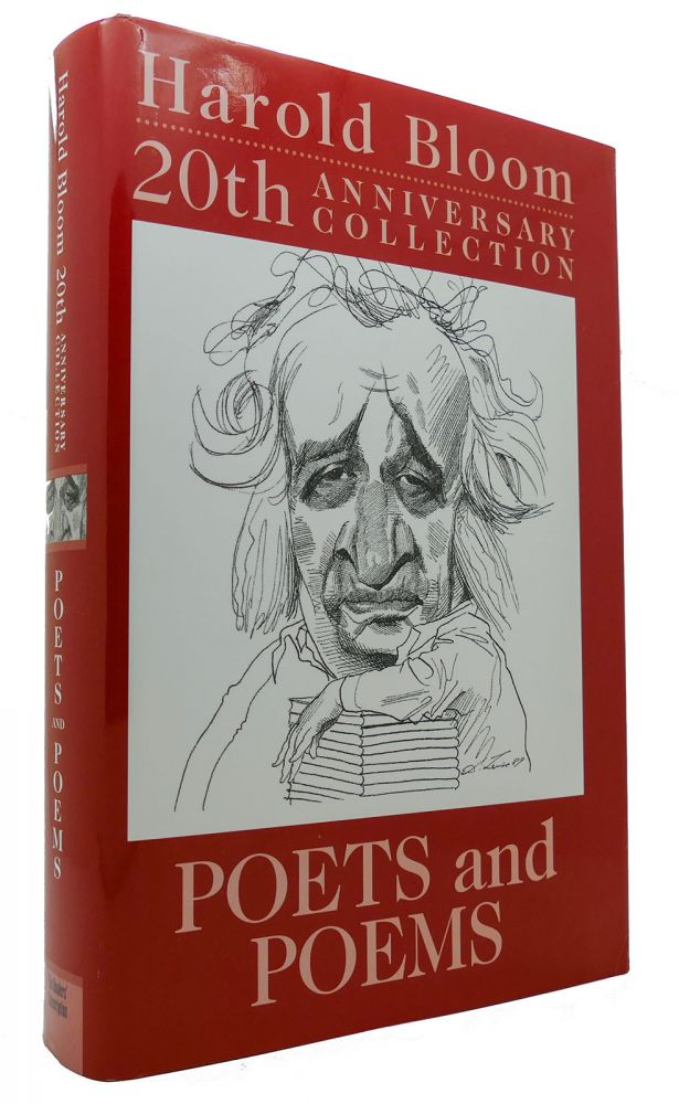 HAROLD BLOOM 20TH ANNIVERSARY COLLECTION POETS AND POEMS. Harold Bloom.