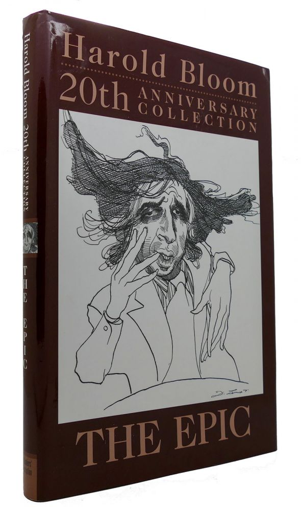 20TH ANNIVERSARY COLLECTION THE EPIC. Harold Bloom.