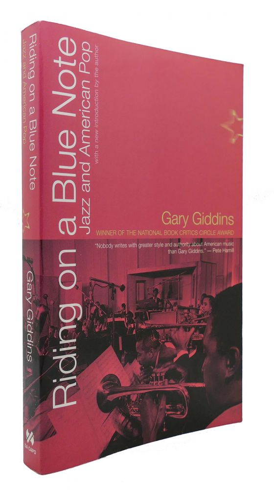 RIDING ON A BLUE NOTE Jazz and American Pop. Gary Giddins.