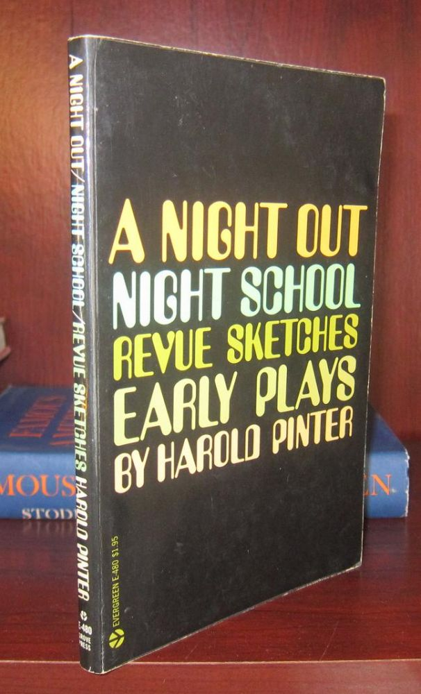 A NIGHT OUT, NIGHT SCHOOL, REVUE SKETCHES. Harold Pinter.