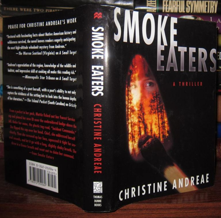 SMOKE EATERS [ Signed 1st ] Signed 1st. Christine Andreae.