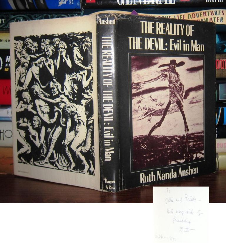 THE REALITY OF THE DEVIL Signed 1st. Ruth Nanda Anshen.