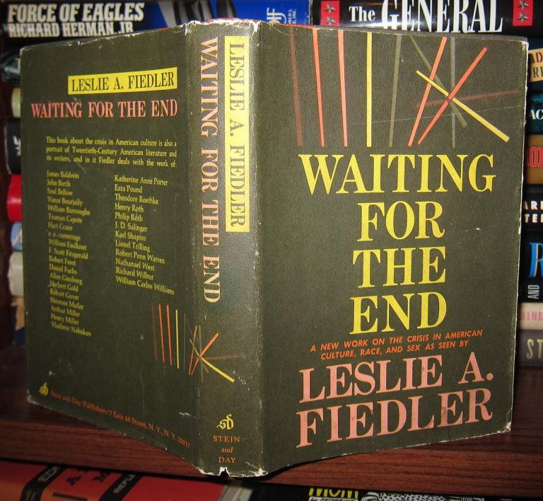 WAITING FOR THE END. Leslie A. Fiedler.