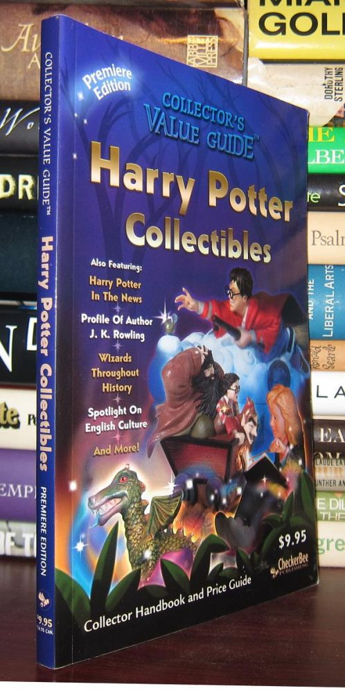 HARRY POTTER COLLECTIBLES Premiere Collector Handbook & Price Guide. Harry Potter.