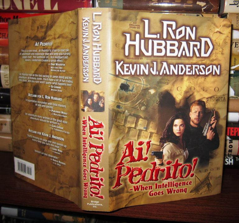 AI! PEDRITO! WHEN INTELLIGENCE GOES WRONG. Kevin J. Anderson, L. Ron Hubbard.