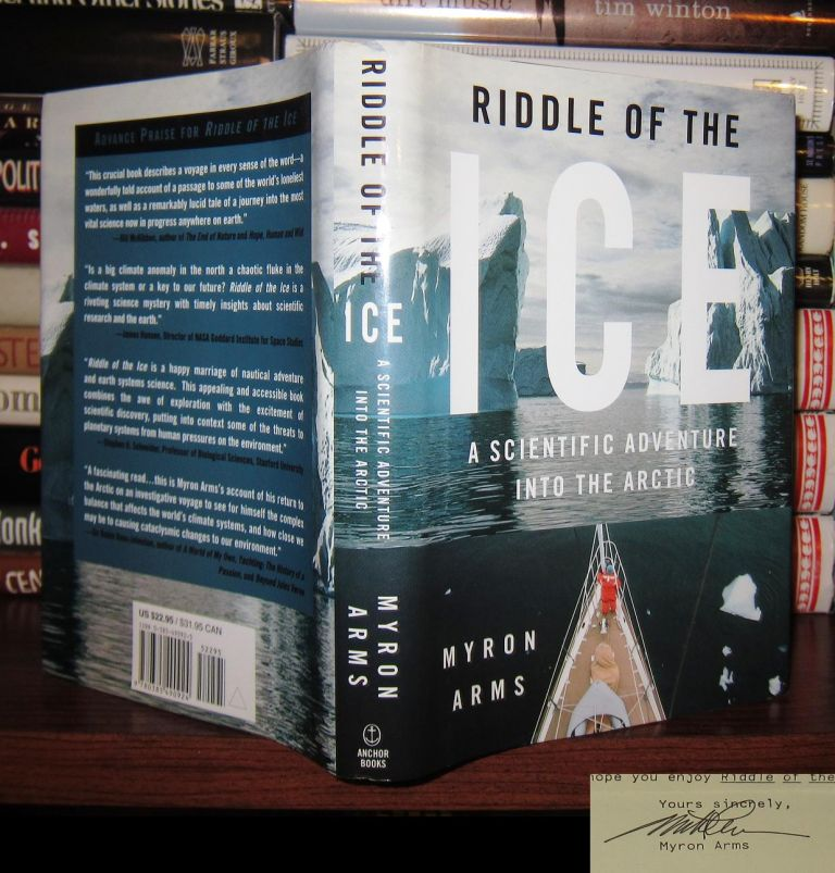 RIDDLE OF THE ICE Signed 1st. Myron Arms.
