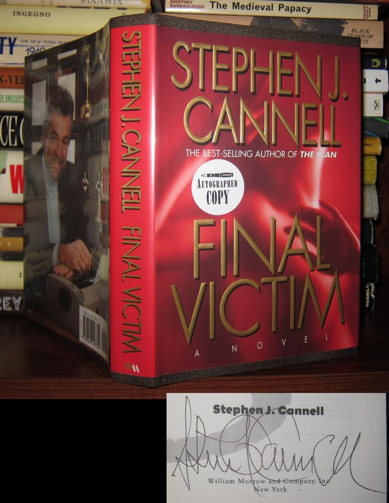 FINAL VICTIM Signed 1st. Stephen J. Cannell.