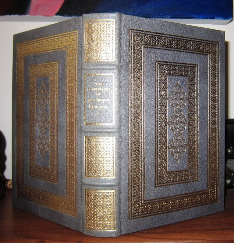 THE CONFESSIONS OF JEAN-JACQUES ROUSSEAU Easton Press. Jean-Jacques Rousseau.