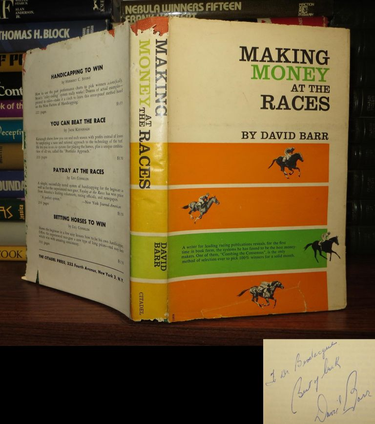 MAKING MONEY AT THE RACES Signed 1st. David Barr.
