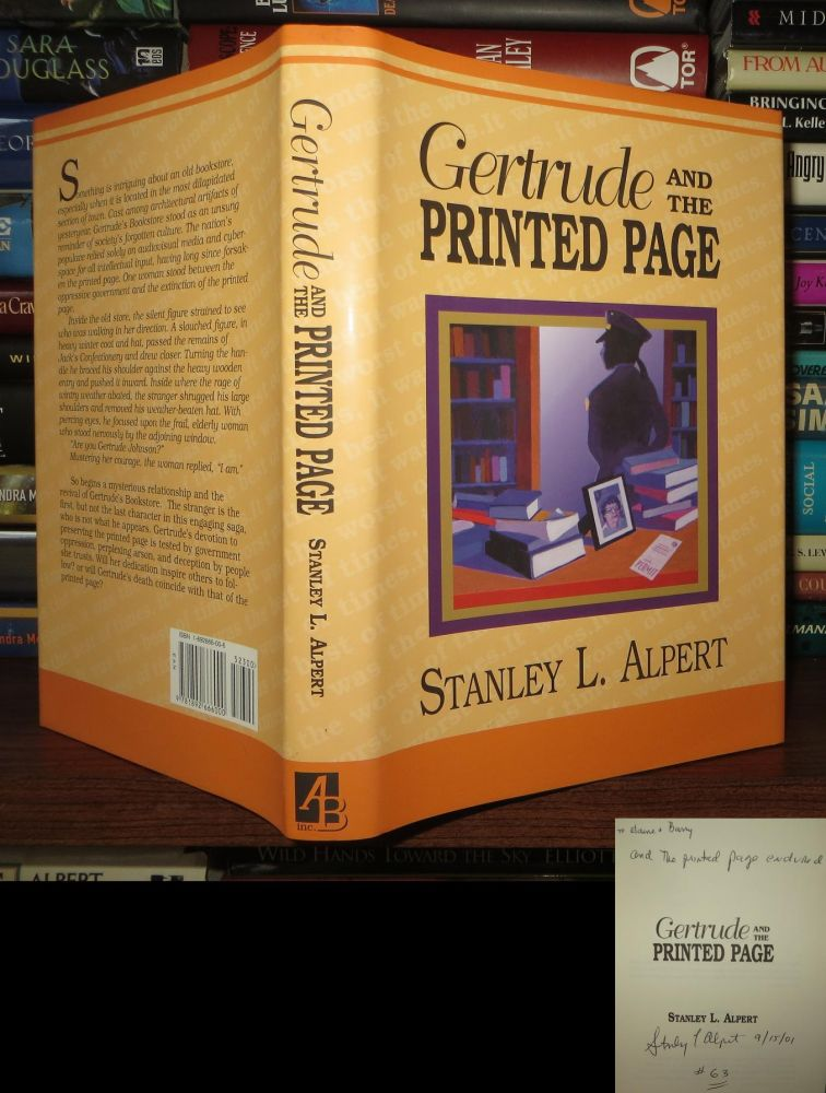 GERTRUDE AND THE PRINTED PAGE Signed 1st. Stanley L. Alpert.