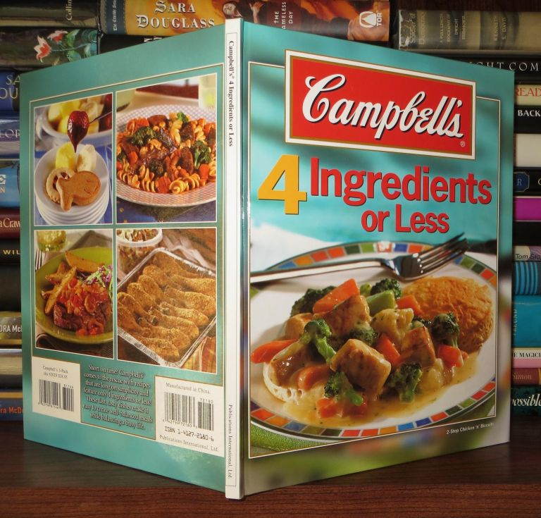 CAMPBELL'S 4 INGREDIENTS OR LESS COOKBOOK. Campbell's.