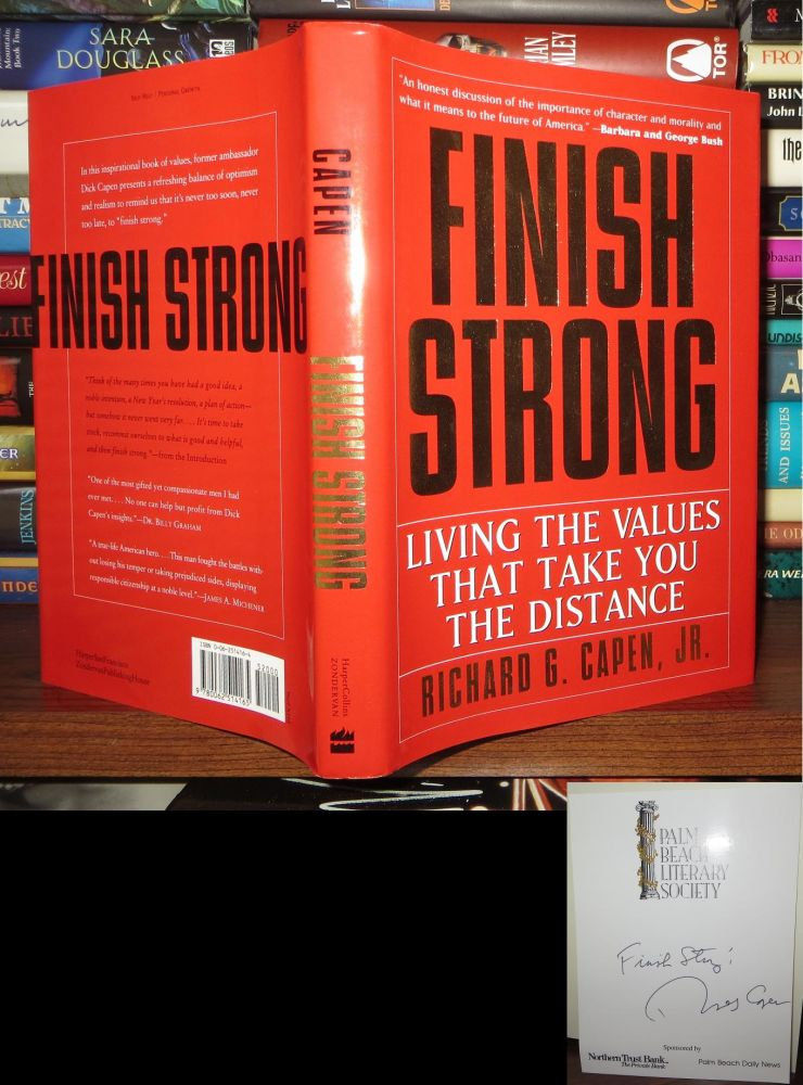 FINISH STRONG Signed 1st. Richard G. Capen.
