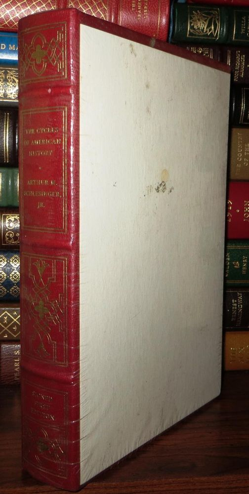 THE CYCLES OF AMERICAN HISTORY Signed 1st Franklin Library. Arthur M. Schlesinger Jr.