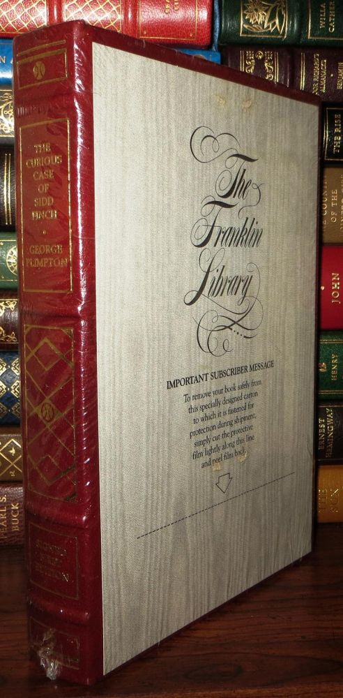 THE CURIOUS CASE OF SIDD FINCH Signed Franklin Library. George Plimpton.