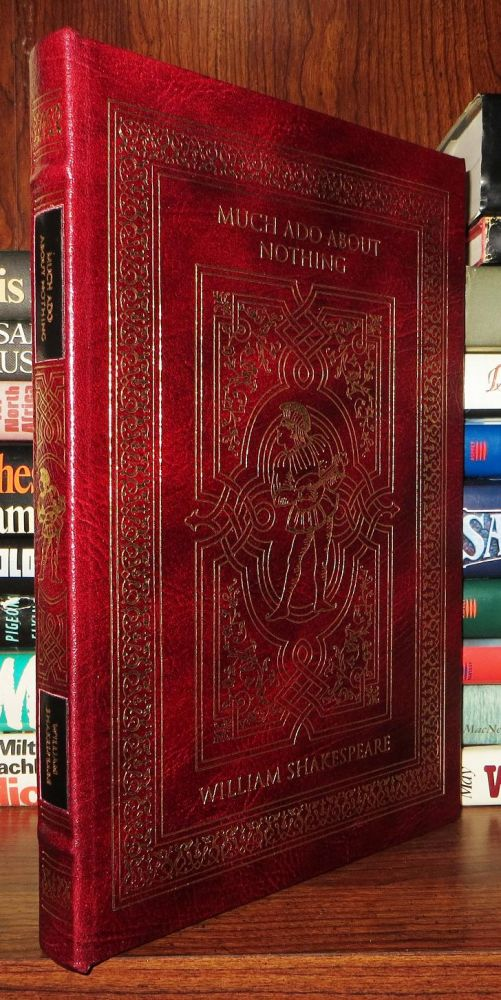 MUCH ADO ABOUT NOTHING Easton Press. William Shakespeare.