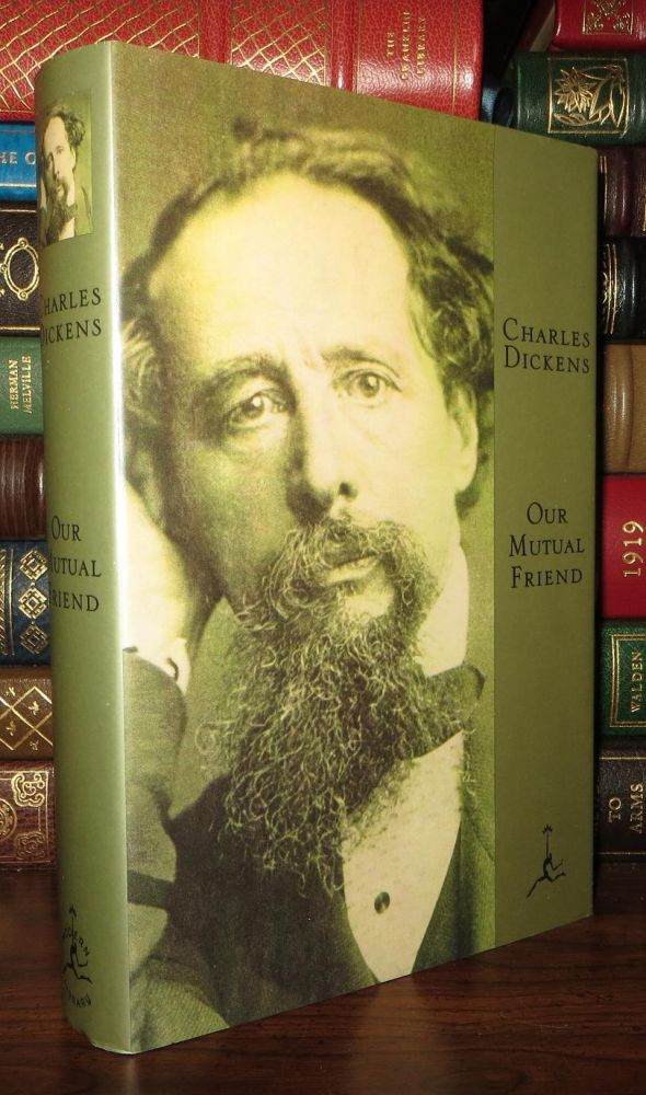 OUR MUTUAL FRIEND Modern Library. Charles Dickens.