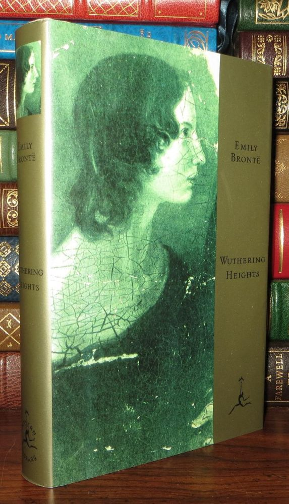 WUTHERING HEIGHTS Modern Library. Emily Bronte, Diane Johnson.