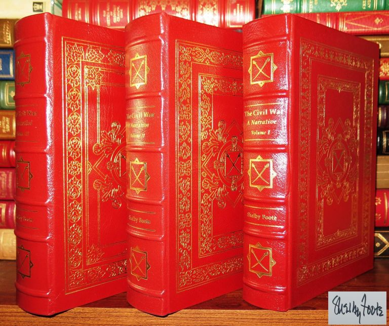 CIVIL WAR A NARRATIVE Signed Easton Press. Shelby Foote.