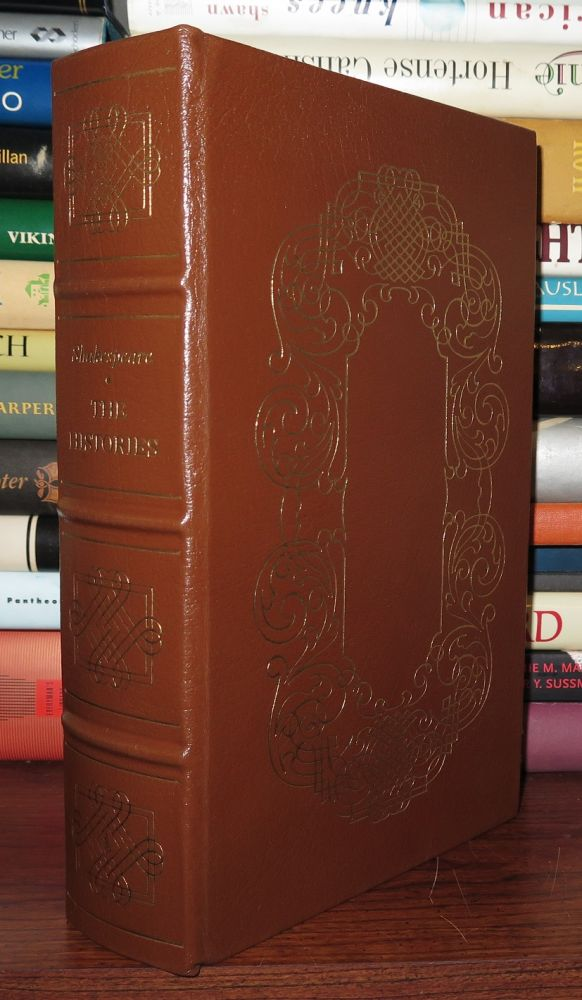 THE HISTORIES Easton Press. William Shakespeare.