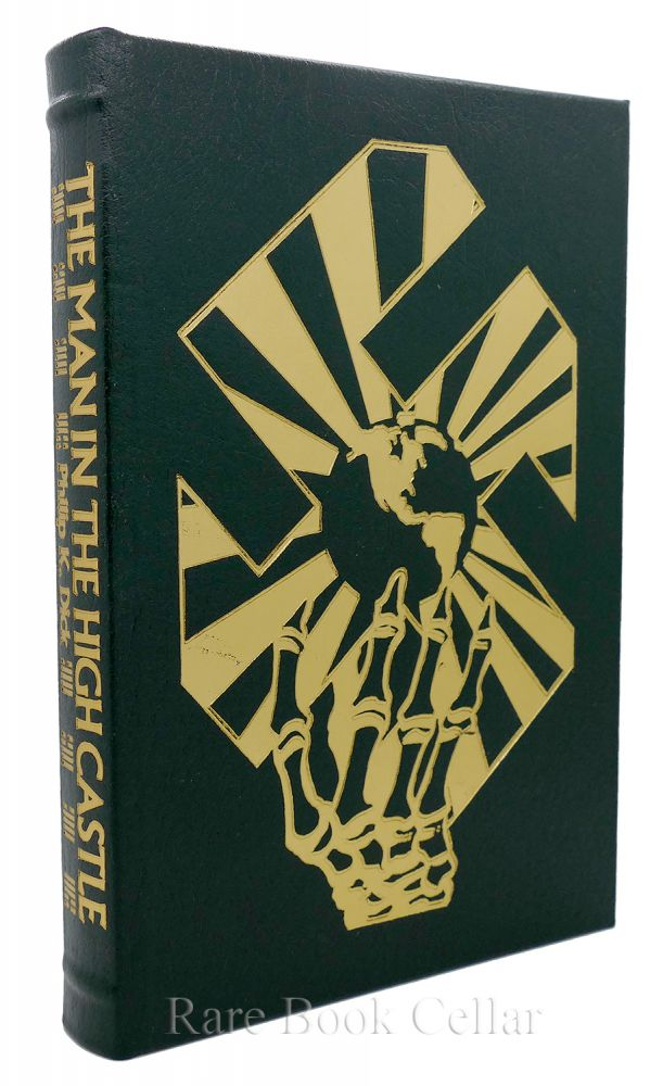THE MAN IN THE HIGH CASTLE Easton Press. Philip K. Dick.