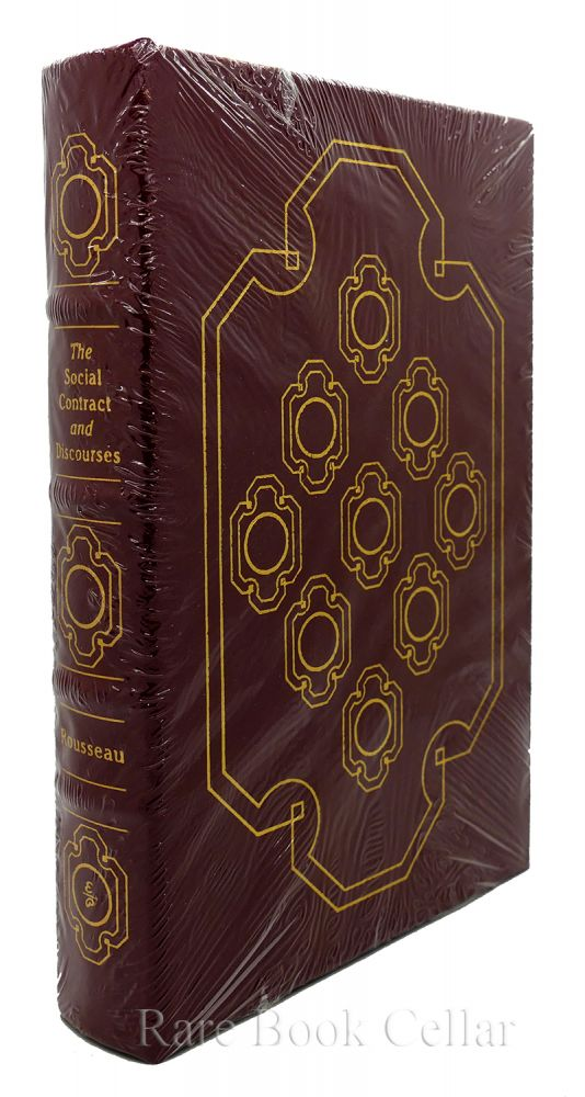 THE SOCIAL CONTRACT AND DISCOURSES Easton Press. Jean-Jacques Rousseau.