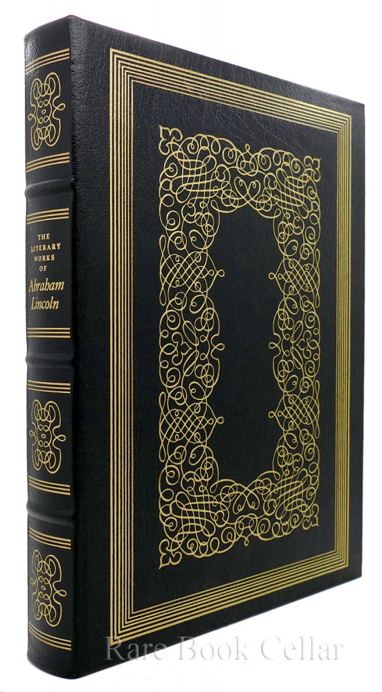 THE LITERARY WORKS OF ABRAHAM LINCOLN Easton Press. Abraham Lincoln John Steuart Curry Ill Carl Van Doren Ed.