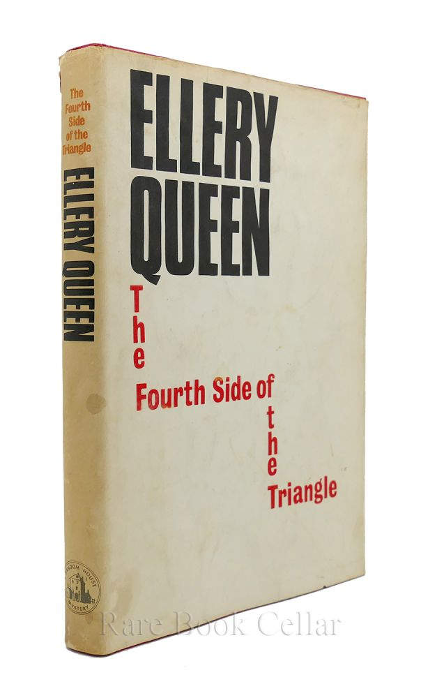 THE FOURTH SIDE OF THE TRIANGLE. Ellery Queen.