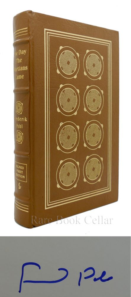 THE DAY THE MARTIANS CAME Signed Easton Press. Frederik Pohl.