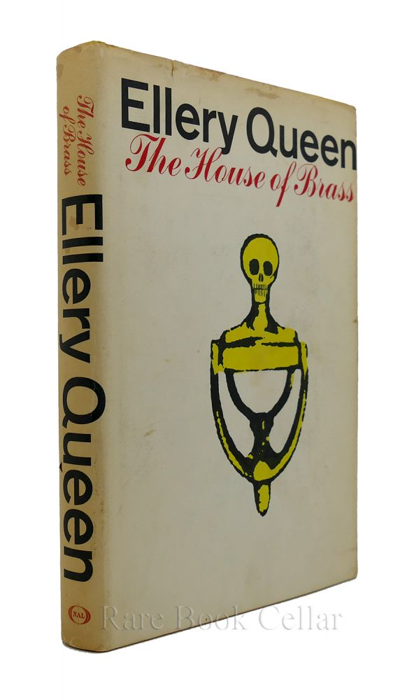 THE HOUSE OF BRASS. Ellery Queen.