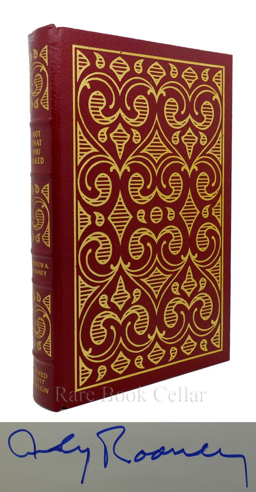 NOT THAT YOU ASKED Signed Easton Press. Andrew A. Rooney.