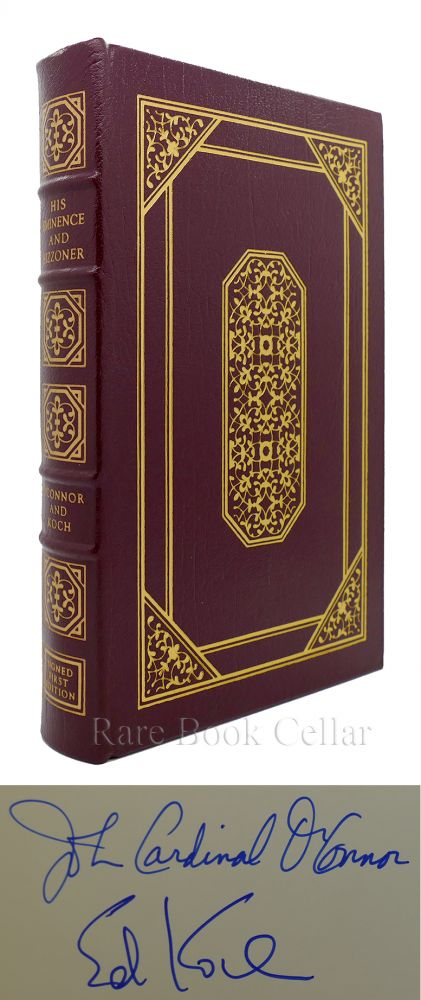 HIS EMINENCE AND HIZZONER A CANDID EXCHANGE Signed Easton Press. John Cardinal O'Connor, Edward I. Koch.