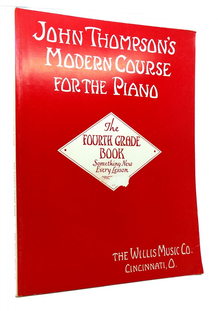 John Thompson Modern Course for the Piano First Grade Book by Willis Music Co.