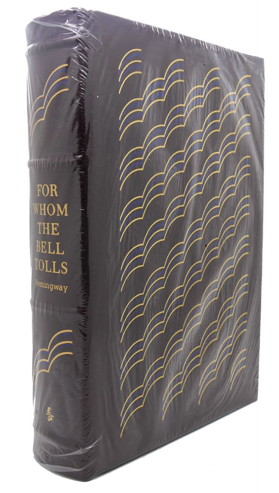 FOR WHOM THE BELL TOLLS Easton Press. Ernest Hemingway.