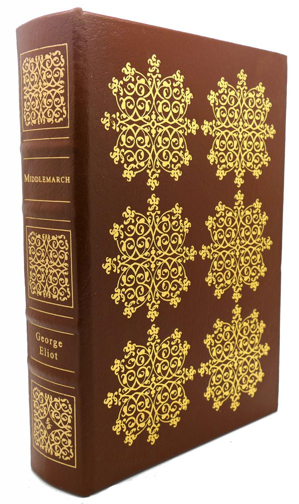 MIDDLEMARCH Easton Press. George Elliot.