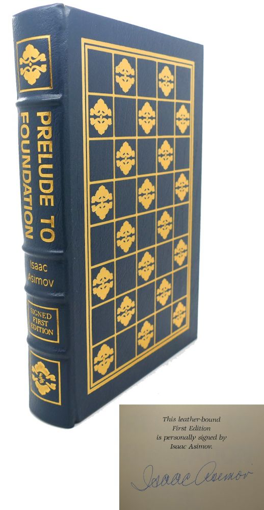 PRELUDE TO FOUNDATION Signed Easton Press. Isaac Asimov.