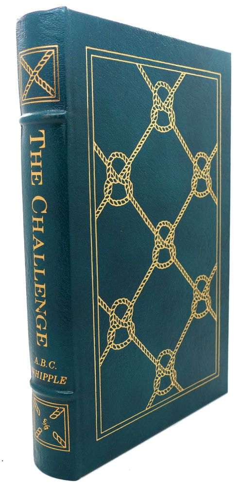 THE CHALLENGE Easton Press. A. B. C. Whipple.
