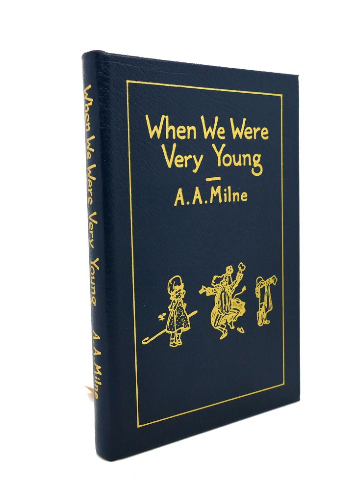 WHEN WE WERE VERY YOUNG Easton Press. Ernest H. Shepard A. A. Milne.