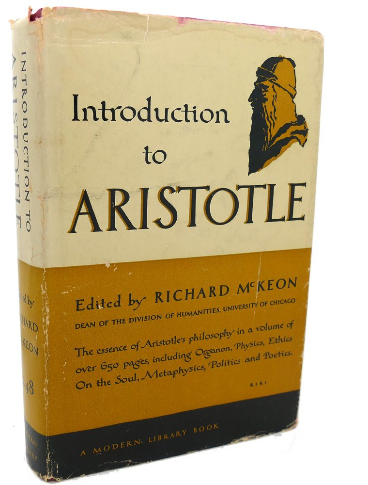 INTRODUCTION TO ARISTOTLE. Richard McKeon Aristotle.