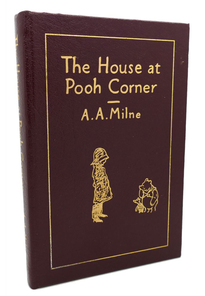 THE HOUSE AT POOH CORNER Easton Press. Ernest H. Shepard A. A. Milne.