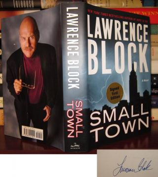 SMALL TOWN Signed 1st. Lawrence Block