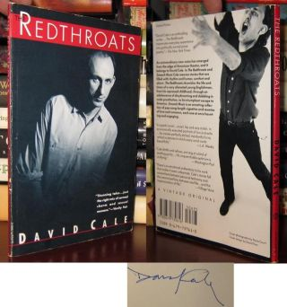 THE REDTHROATS [ Signed 1st ] Signed 1st. David Cale