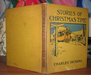 STORIES OF CHRISTMAS TIME. Charles Dickens