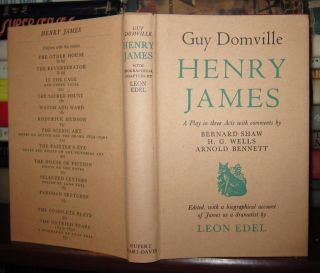 GUY DOMVILLE A Play in Three Acts. Henry James, H. G. Wells With Comments George Bernard Shaw,...