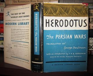 THE PERSIAN WARS. Herodotus, George Rawlinson, Francis R. B. Godolphin, By