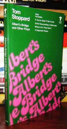 ALBERT'S BRIDGE AND OTHER PLAYS. Tom Stoppard