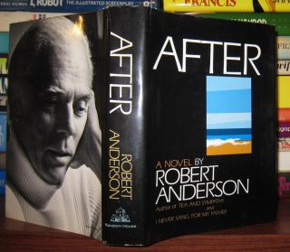 AFTER. Robert Woodruff Anderson