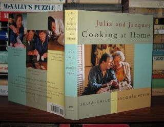 JULIA AND JACQUES COOKING AT HOME. Julia Child, Jacques Pepin