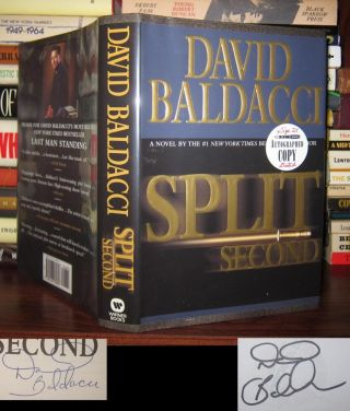 SPLIT SECOND Signed 1st. David Baldacci